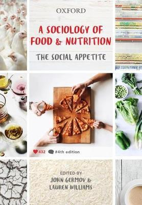 A Sociology of Food and Nutrition : The Social Appetite