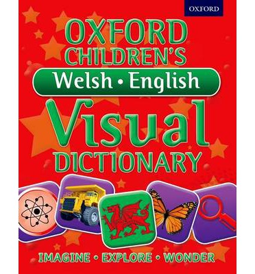Oxford Children's Welsh-English Visual Dictionary : Oxford ...