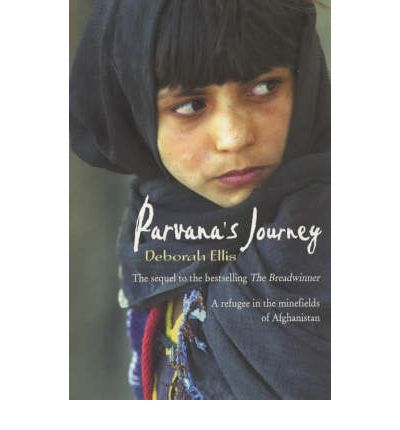parvanas journey One of the most interesting things about deborah ellis's new novel, parvana's  journey, is its absence of human antagonists a sequel to her hugely successful .