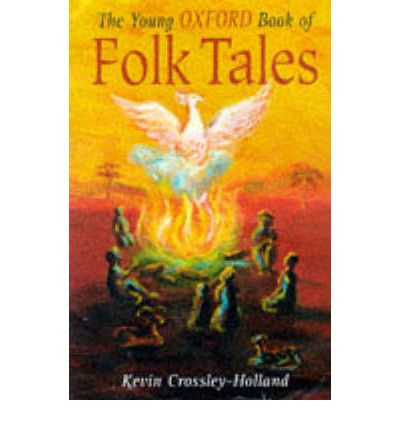 Download del libro inglese in formato txt The Young Oxford Book of Folk-tales 0192781413 by Kevin Crossley-Holland in italiano PDF FB2 iBook
