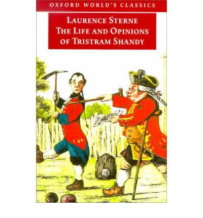 The Life and Opinions of Tristram Shandy, Gentleman: Life and Opinions of Tristram Shandy, Gentleman