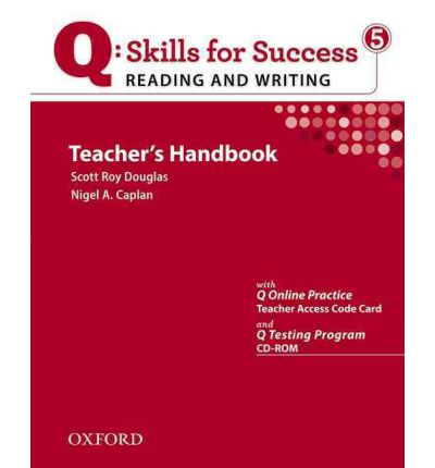 Q Skills for Success: Reading and Writing 5: Teacher's Book with Testing Program CD-ROM