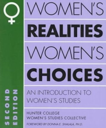introduction to womens studies Theme 2: global women's studies is about activism and empowerment   definition of feminism: a commitment to changing structures that keep women  lower in.