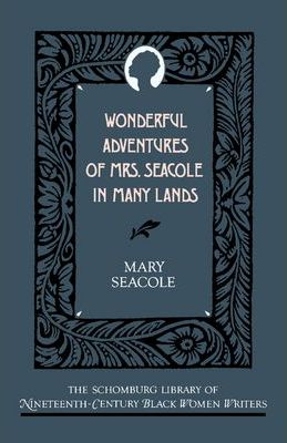 Wonderful Adventures of Mrs.Seacole in Many Lands