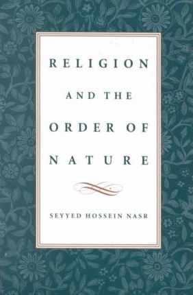 Religion & the Order of Nature : The 1994 Cadbury Lectures at the University of Birmingham