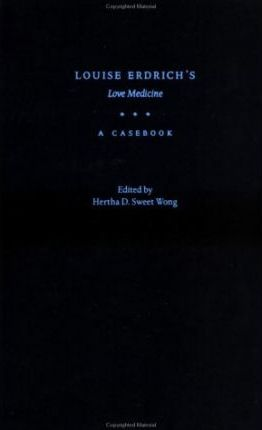 love medicine by louise erdrich essay Love medicine is louise erdrich's first novel, published in 1984 erdrich revised and expanded the novel for an edition issued in 1993, and then revised it again for the 2009 edition the book explores 60 years in the lives of a small group of chippewa.