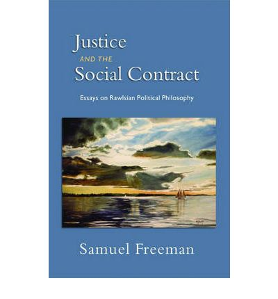 john rawls social contract theory essay Dominant view, john rawls' seminal social contract theory not only allows   radan and was awarded the macquarie law journal student essay prize for  2013.