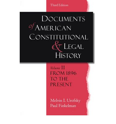 Documents of american constitutional and legal history for From documents of american history