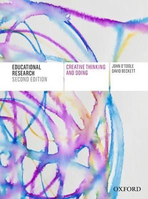 Educational Research : Creative Thinking and Doing