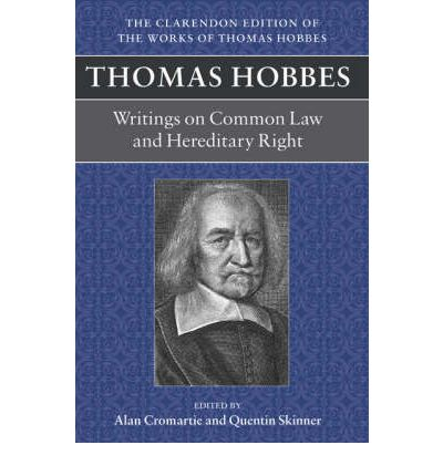 Writings on Common Law and Hereditary Right  Clarendon Edition of the Works o...