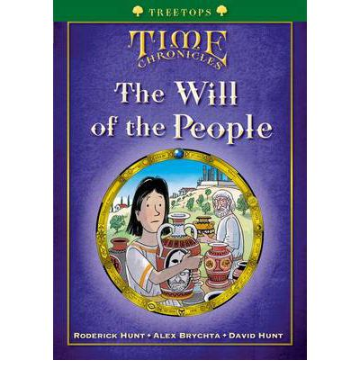 Oxford Reading Tree: Treetops Time Chronicles Level 12 + the Will of the People
