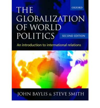 globalisation influencing the development of international relations theory politics essay Extend your learning with this annotated collation of politics and international relations blogs lecturer resources the following resources are password-protected and for adopting lecturers' use only.