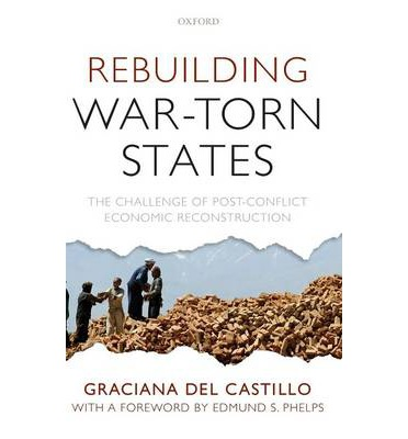 post conflict reconstruction and the resurgence Military engagement and post-conflict reconstruction are impossible to disentangle  the possible resurgence of warfare looms over everything.