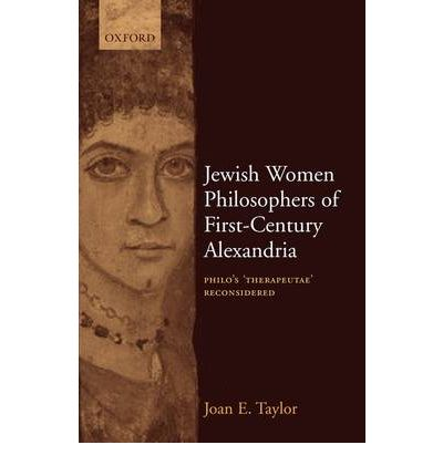 Jewish Women Philosophers of First-century Alexandria