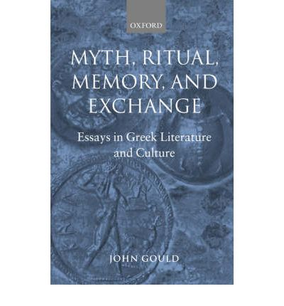 Myth, Ritual, Memory and Exchange