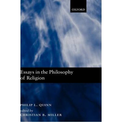 philosophy essays on god Philosophy of religion philosophy of religion is the philosophical study of the meaning and nature of religion it includes the analyses of religious concepts.