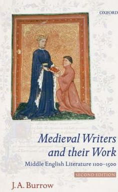 Medieval Writers and Their Work : Middle English Literature 1100-1500