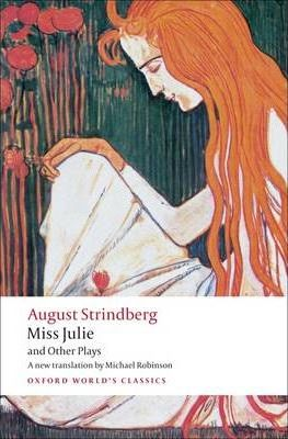 a literary analysis of miss julie by august strindberg Essays and criticism on august strindberg's miss julie - critical essays.