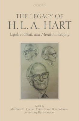 The Legacy Of H L A Hart Professor Of Legal And border=