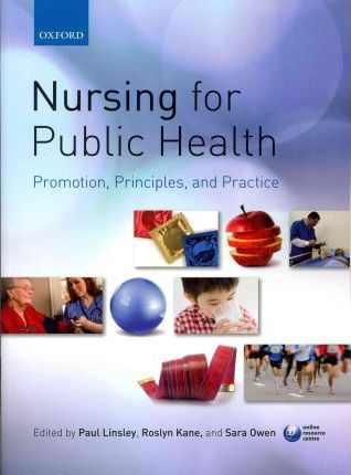 Nursing for Public Health : Promotion, Principles and Practice