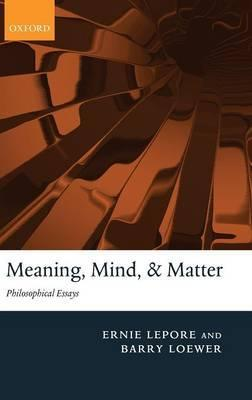 essays on mind and matter Paul wrote to the philippians that their mind should be the same as that of christ jesus (phil 2:5) keeping holy mind is essential for christian life.