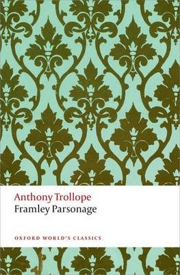 Framley Parsonage : The Chronicles of Barsetshire