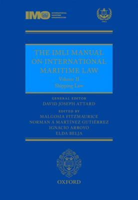 Android free kindle books downloads The IMLI Manual on International Maritime Law: Shipping Law Volume II PDF FB2 iBook by David Attard, Malgosia Fitzmaurice,