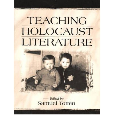 holocaust literature Encyclopedia of holocaust literature [david patterson, alan l berger, sarita cargas] on amazoncom free shipping on qualifying offers whether it's a novel, memoir, diary, poem, or drama, a common thread runs through the literature of the nazi holocaust―a motif of personal testimony to the dearness of humanity.