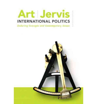 Art and jervis international politics 11th edition