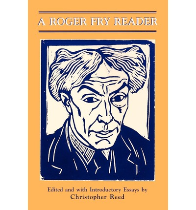 roger fry an essay in aesthetics full text