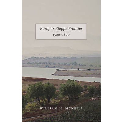Europe's Steppe Frontier, 1500-1800
