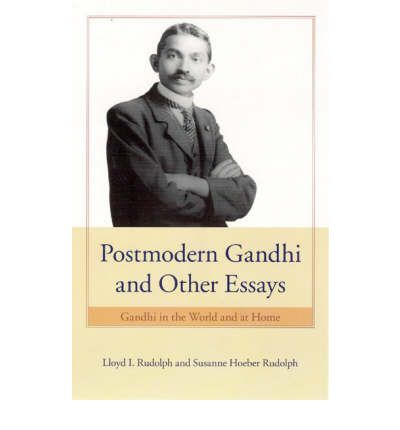 Postmodern gandhi and other essays