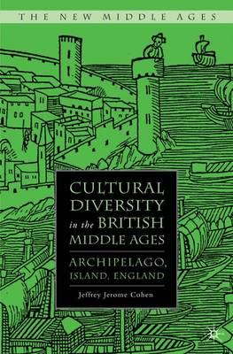 Cultural Diversity in the British Middle Ages