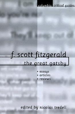 a critical review of f scott fitzgeralds the great gatsby Get this from a library critical essays on f scott fitzgerald's the great gatsby [scott donaldson] -- critical essays on american literature.