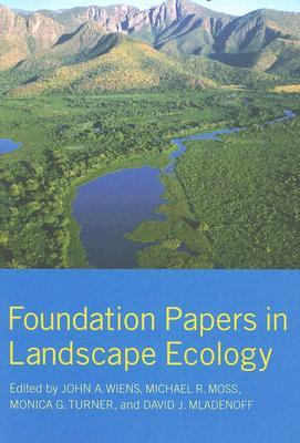 Foundation Papers in Landscape Ecology