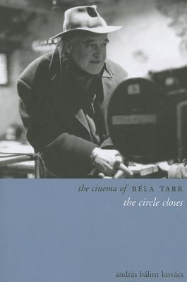 The Cinema of Bela Tarr