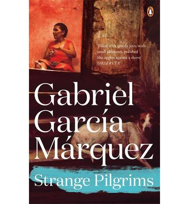 gabriel garcia marquez strange pilgrims , page 00033 the new york times archives strange pilgrims twelve stories by gabriel garcia marquez translated by edith grossman 188 pages alfred a knopf, $21.