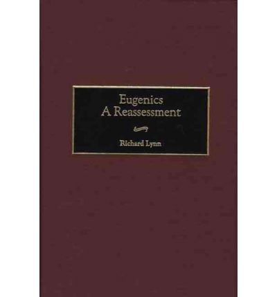 Eugenics : A Reassessment