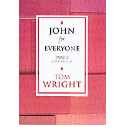 John for Everyone: Chapters 11-21 Pt. 2