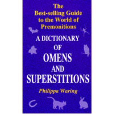 Dictionary of Omens and Superstitions