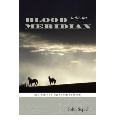 "Notes on ""Blood Meridian"""