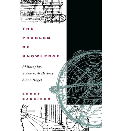 cassirer the problem of knowledge in philosophy pdf