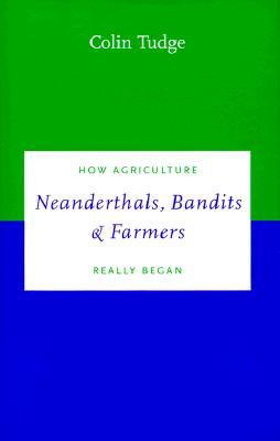 Neanderthals, Bandits and Farmers
