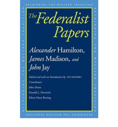 author of federalist papers The federalist papers : no 1 contents: next document: general introduction for the independent journal hamilton: to the people of the state of new york.