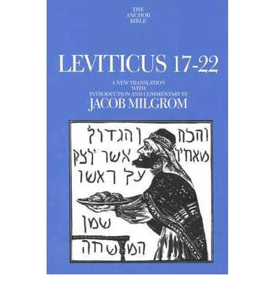 Leviticus 17-22: A New Translation with Introduction and Commentary