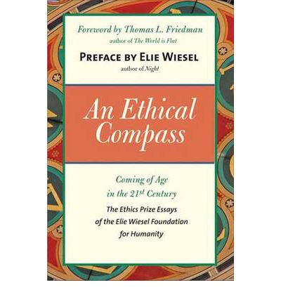 elie wiesel essay contest ethics The elie wiesel foundation for humanity and lrn announce student winners of the prize in ethics essay contest published on 2017-04-18 07:18:00 from digital journal.