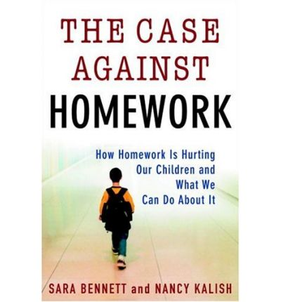 Against can case child homework homework hurting it our we