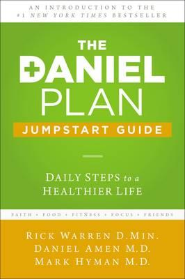The Daniel Plan Jumpstart Guide : Daily Steps to a Healthier Life