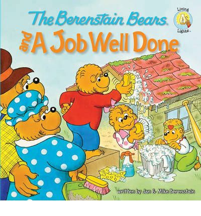 The Berenstain Bears and a Job Well Done