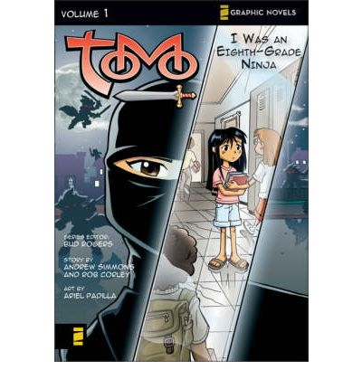 Tomo: I Was an Eighth-grade Ninja v. 1
